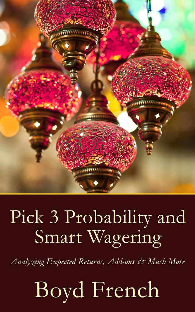 Pick 3 Probability and Smart Wagering als eBook epub