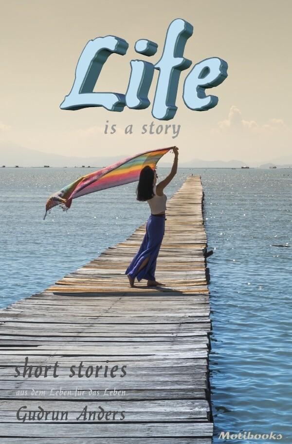 LIfe is a story als Buch (kartoniert)