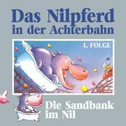 Das Nilpferd in der Achterbahn, Folge 1: Die Sandbank im Nil