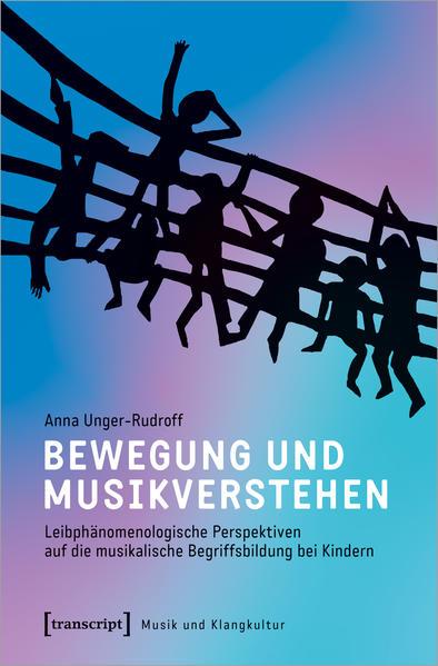 Bewegung und Musikverstehen als Buch (kartoniert)
