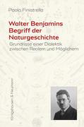 Walter Benjamins Begriff der Naturgeschichte