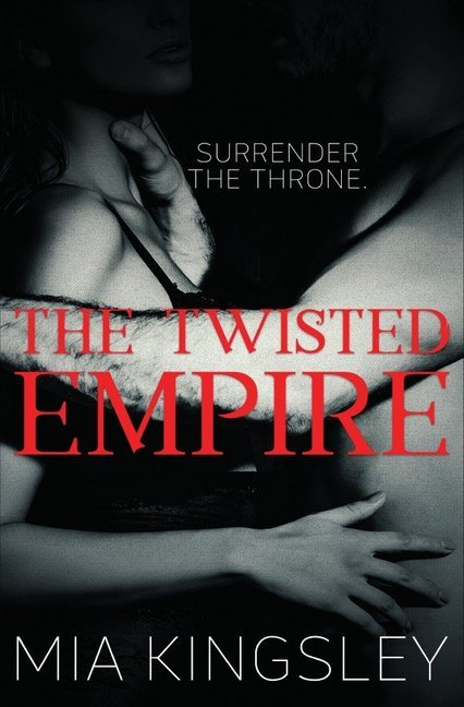 The Twisted Empire (The Twisted Kingdom 3) als Buch (kartoniert)