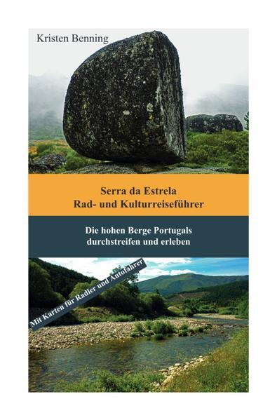 Serra da Estrela Rad- und Kulturreiseführer als Buch (kartoniert)