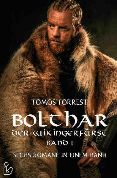 BOLTHAR, DER WIKINGERFÜRST - BAND 1 als Buch (kartoniert)