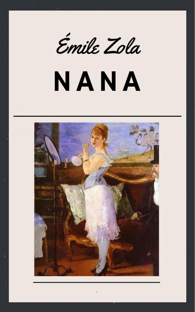 Emile Zola: Nana als eBook epub
