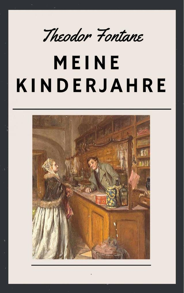 Theodor Fontane: Meine Kinderjahre als eBook epub