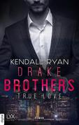 True Love - Drake Brothers