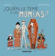 'quién Le Teme a Las Momias?