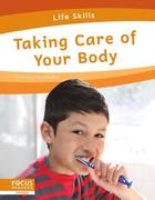 Taking Care of Your Body