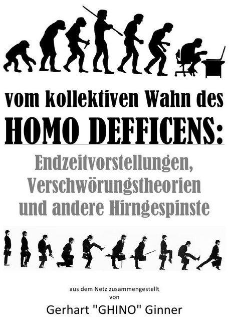 vom kollektiven Wahn des Homo Defficens als Buch (kartoniert)