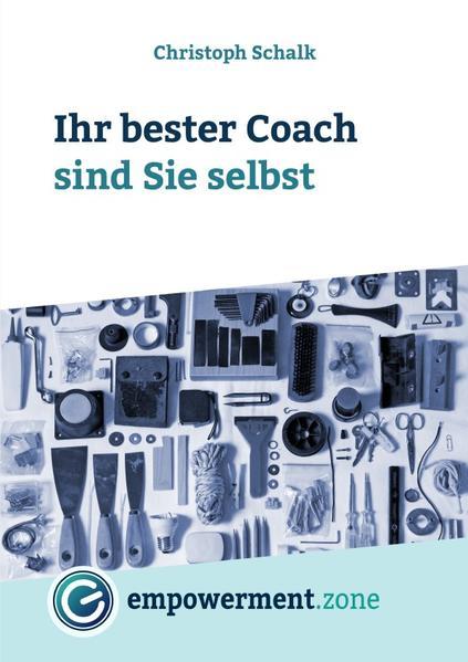 Ihr bester Coach sind Sie selbst als Buch (kartoniert)