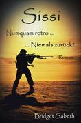 Sissi - Numquam retro ... Niemals zurück?