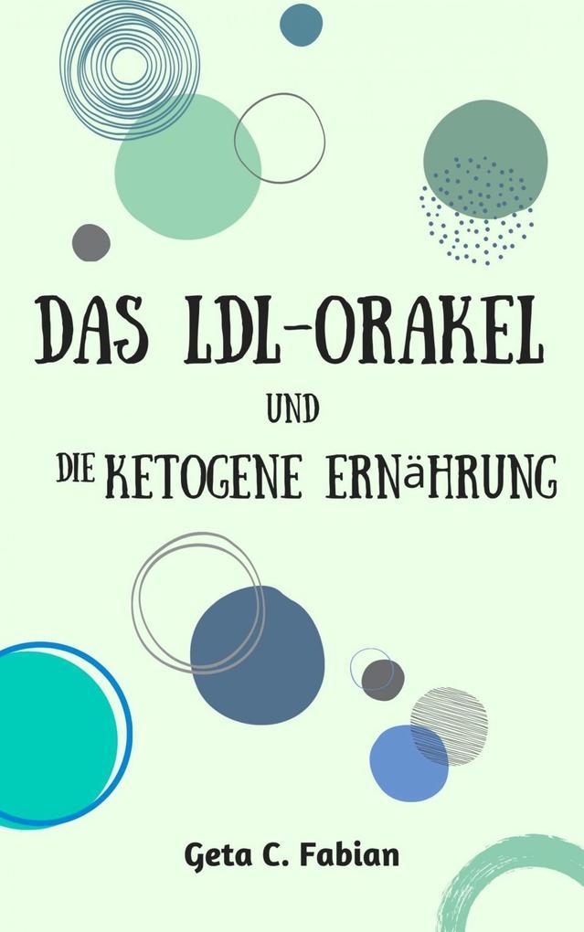 Das LDL-Orakel und die ketogene Ernährung als eBook epub