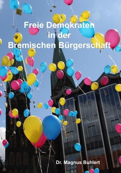 Freie Demokraten in der Bremischen Bürgerschaft als Buch (kartoniert)