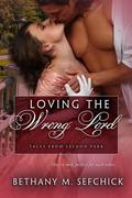 Loving the Wrong Lord (Tales From Seldon Park, #22)