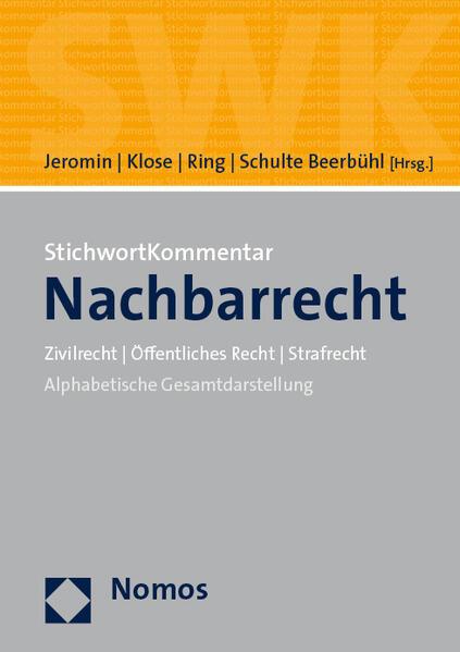 StichwortKommentar Nachbarrecht als Buch (gebunden)