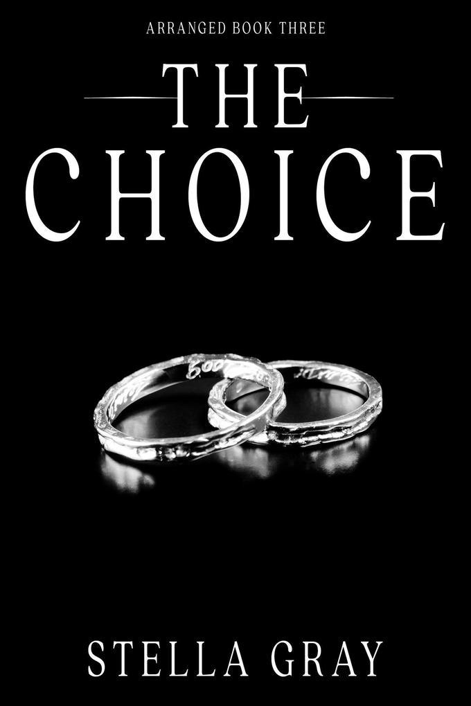 The Choice (Arranged, #3) als eBook epub