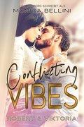 Conflicting Vibes: Robert & Viktoria