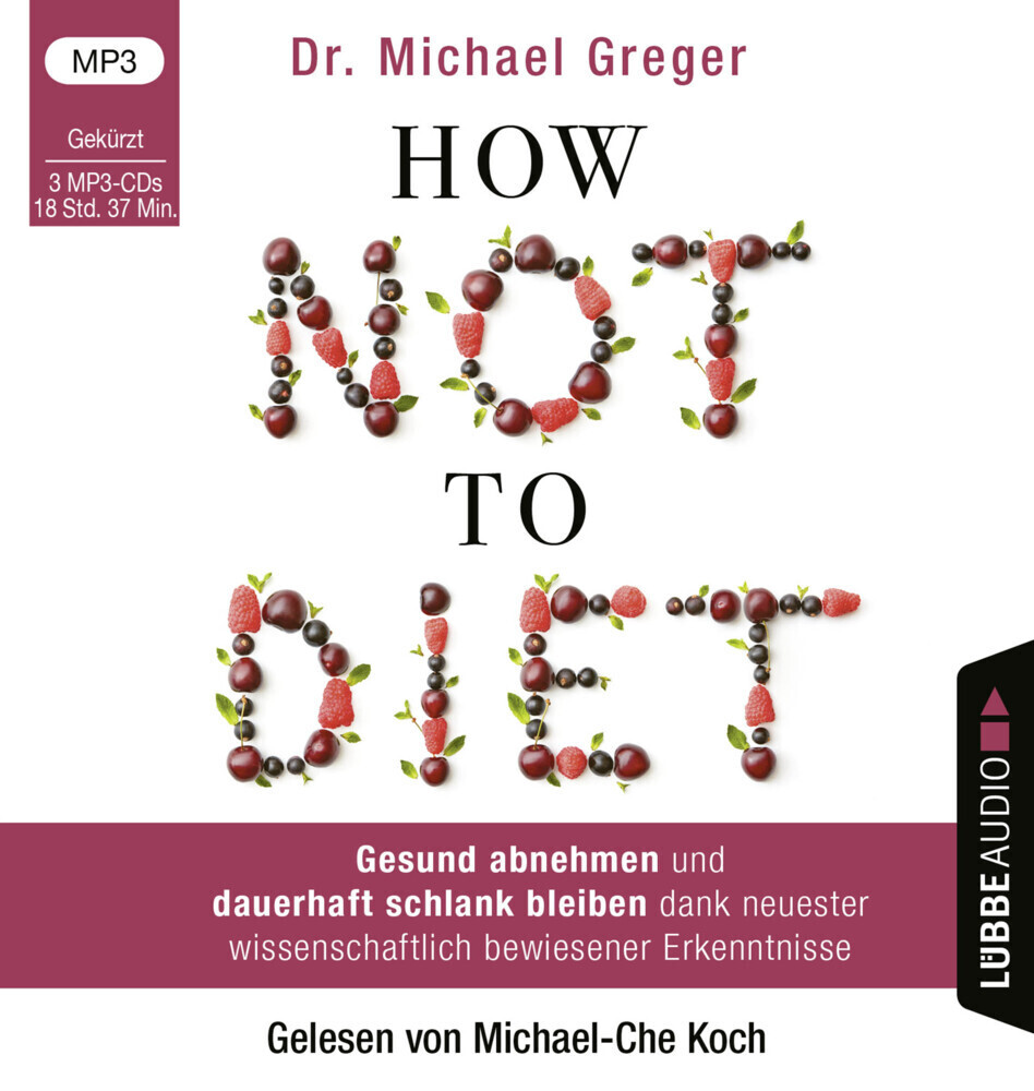 How Not to Diet als Hörbuch CD