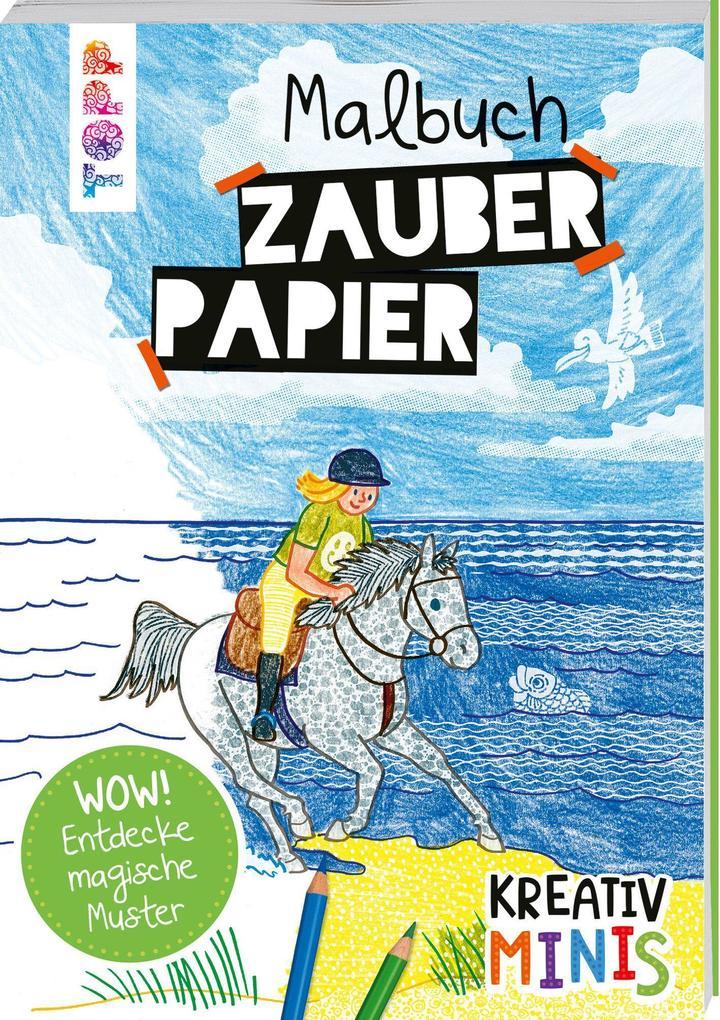 Kreativ Minis Zauberpapier Malbuch als Buch (kartoniert)