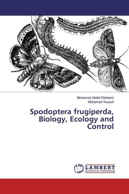 Spodoptera frugiperda, Biology, Ecology and Control als Buch (kartoniert)