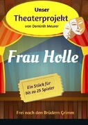 Unser Theaterprojekt, Band 16 - Frau Holle