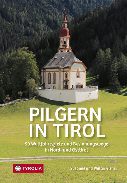 Pilgern in Tirol als Taschenbuch