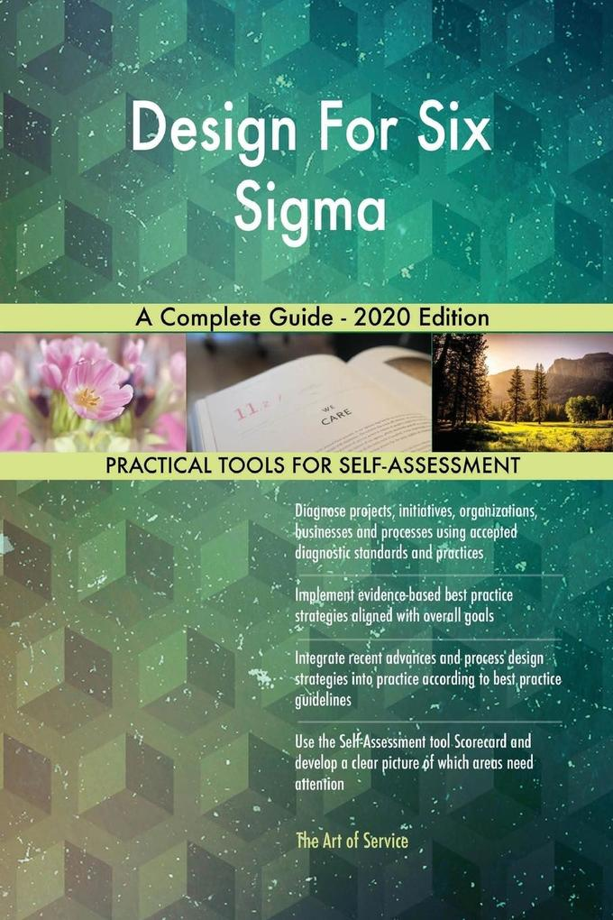 Design For Six Sigma A Complete Guide - 2020 Edition als Taschenbuch