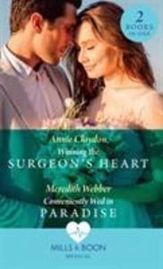 Winning The Surgeon's Heart / Conveniently Wed In Paradise als Taschenbuch