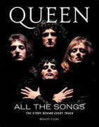 Queen: All the Songs