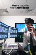 Manual Seguridad Medios tecnicologicos: Manual Seguridad Electronica