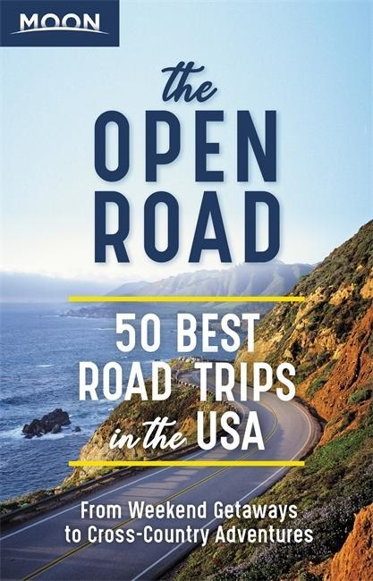 The Open Road: 50 Best Road Trips in the USA als Taschenbuch