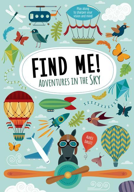 Find Me! Adventures in the Sky: Play Along to Sharpen Your Vision and Mind als Buch (gebunden)