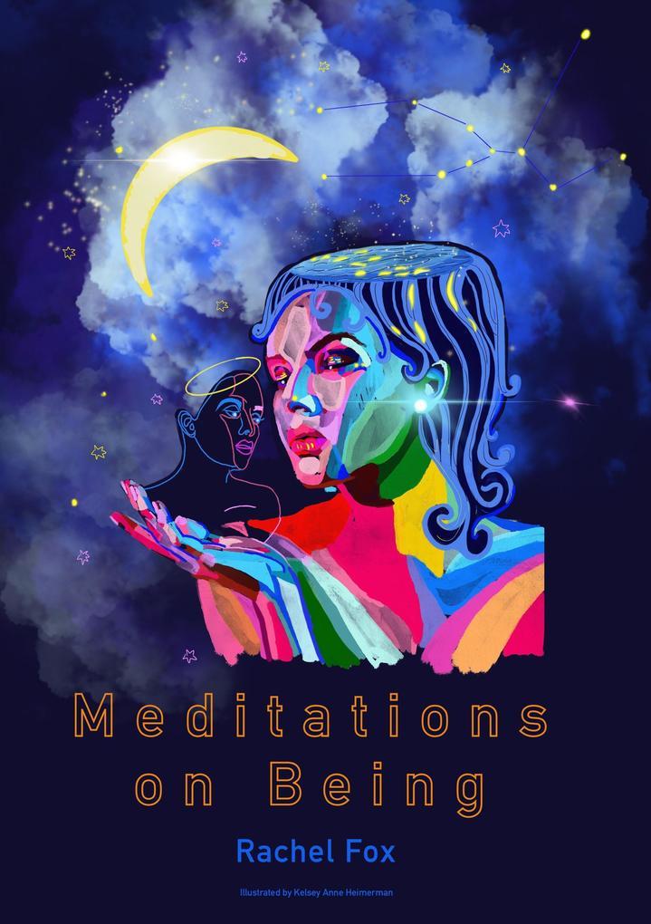 Meditations on Being als Taschenbuch