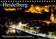 Heidelberg - Nächtliche Impressionen (Tischkalender 2021 DIN A5 quer)