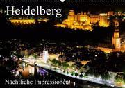Heidelberg - Nächtliche Impressionen (Wandkalender 2021 DIN A2 quer)