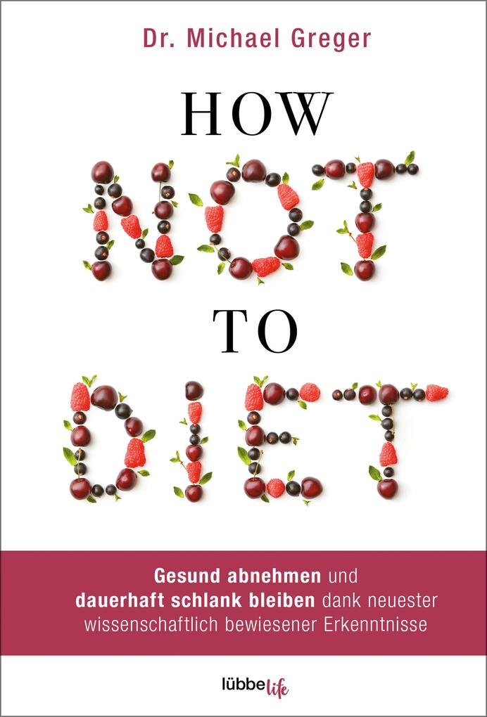 How Not to Diet als eBook epub