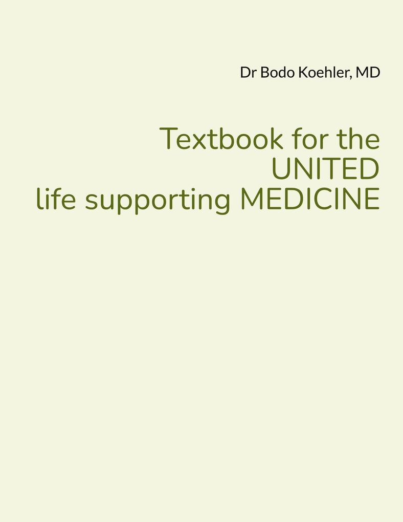 Textbook for the UNITED life supporting MEDICINE als eBook epub