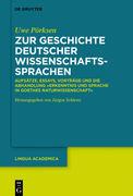 Zur Geschichte deutscher Wissenschaftssprachen