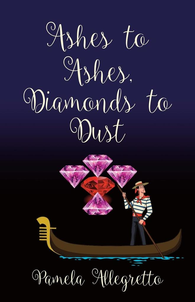 Ashes to Ashes, Diamonds to Dust als Buch (kartoniert)
