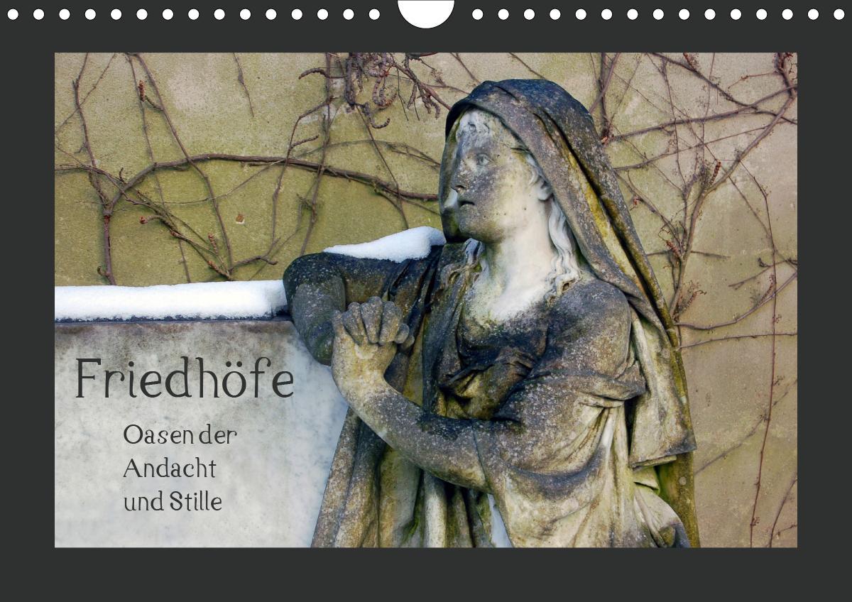 Friedhöfe. Oasen der Andacht und Stille (Wandkalender 2021 DIN A4 quer) als Kalender