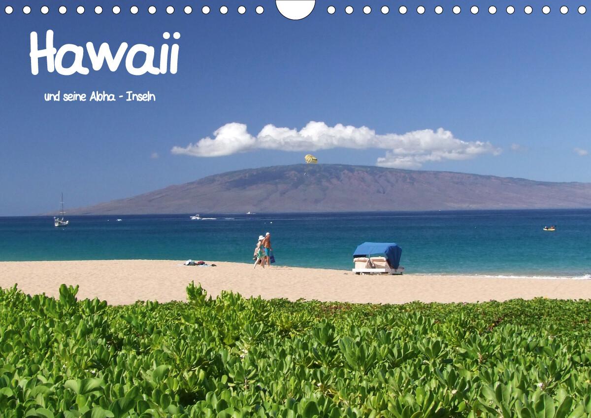 Hawaii und seine Aloha - InselnCH-Version (Wandkalender 2021 DIN A4 quer) als Kalender