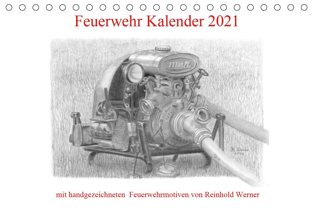Feuerwehr Kalender 2021 (Tischkalender 2021 DIN A5 quer) als Kalender