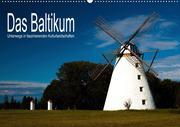 Das Baltikum - Unterwegs in faszinierenden Kulturlandschaften (Wandkalender 2021 DIN A2 quer)