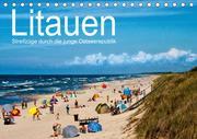 Litauen - Streifzüge durch die junge Ostseerepublik (Tischkalender 2021 DIN A5 quer)
