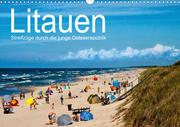 Litauen - Streifzüge durch die junge Ostseerepublik (Wandkalender 2021 DIN A3 quer)