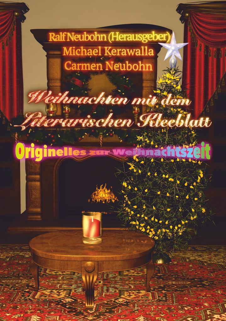 Weihnachten mit dem literarischen Kleeblatt als eBook epub