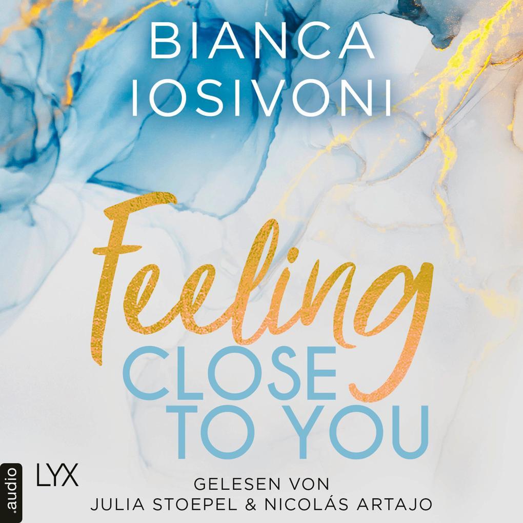 Feeling Close to You - Was auch immer geschieht, Teil 2 (Ungekürzt) als Hörbuch Download