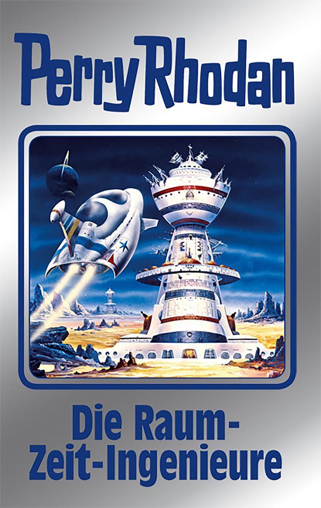 Perry Rhodan 152: Die Raum-Zeit-Ingenieure (Silberband) als eBook epub