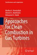 Approaches for Clean Combustion in Gas Turbines